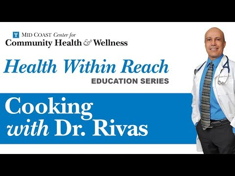 Health Within Reach: Cooking with Dr. Rivas