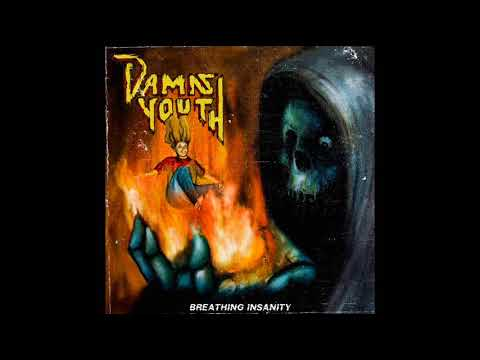 Damn Youth - Breathing Insanity (Full Album, 2018)