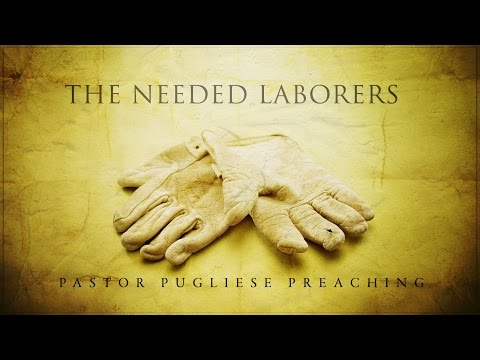 The Needed Laborers 04062016 - The Door Christian Fellowship - El Paso Texas