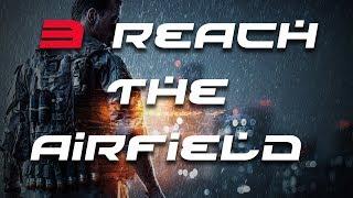 Battlefield 4 Gameplay - Reach the Airfield 3/5 HD (12/25)