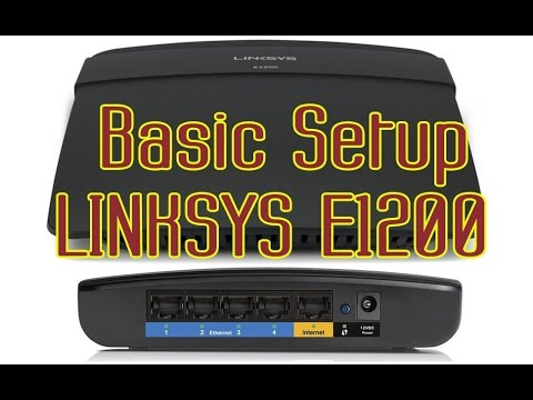 Basic Setup LINKSYS E1200 Router for PPPoE and WIFI