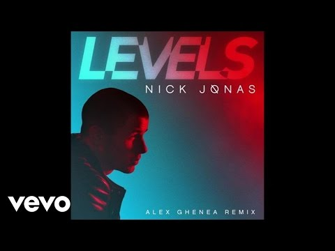 Nick Jonas - Levels (Alex Ghenea Radio Edit / Audio)