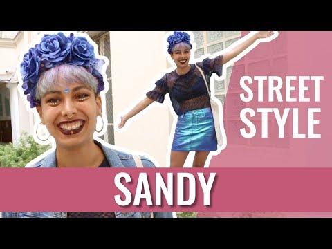 Street Style — SANDY