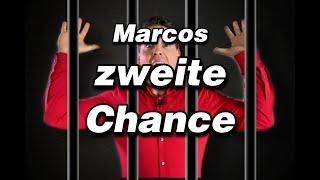 Marcos zweite Chance