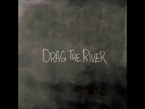 Drag the River - Witchita Skyline