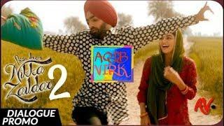 NIKKA ZAILDAR 2 Dialogue Promo | AMMY VIRK | Latest Punjabi Movie 2017