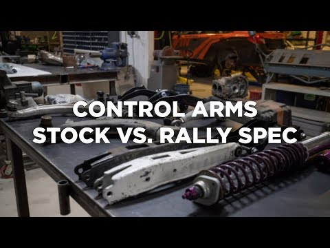 Control Arms: Stock vs. Rally Spec