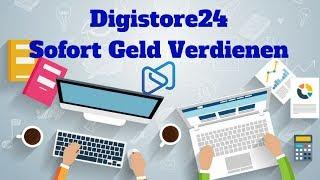 Digistore24 Affiliate Anleitung - Einfach Geld verdienen