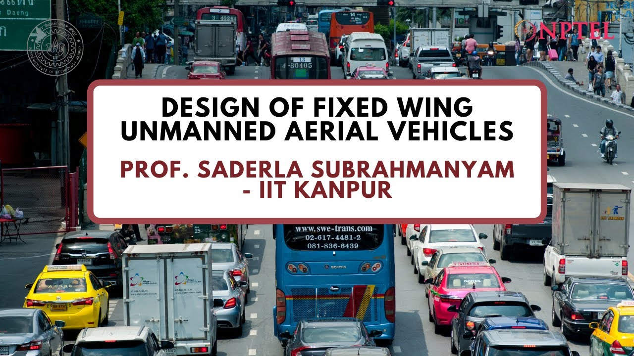 Course Name: Design of fixed wing Unmanned Aerial Vehicles