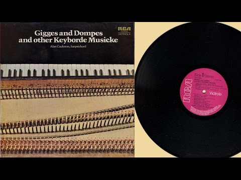 Alan Cuckston (harpsichord) Gigges and Dompes and other Keyborde Musicke
