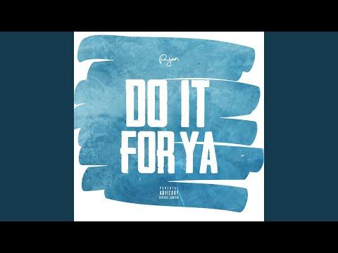 Do It for Ya
