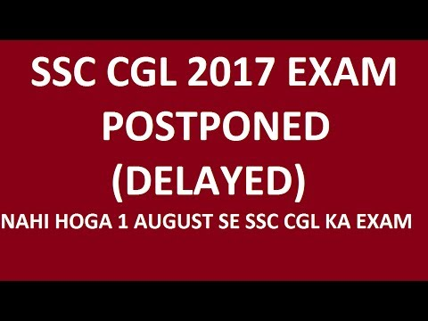SSC CGL EXAM POSTPONED