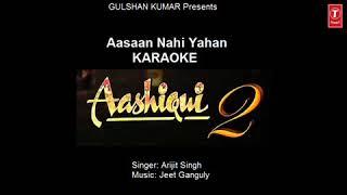 Aasan Nahi Yahan Karaoke Song