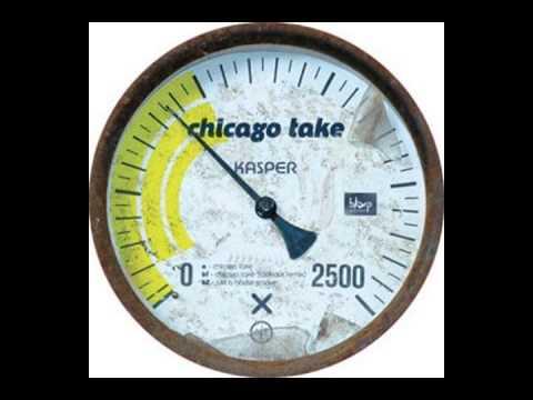 Kasper - Chicago Take (Original Mix)
