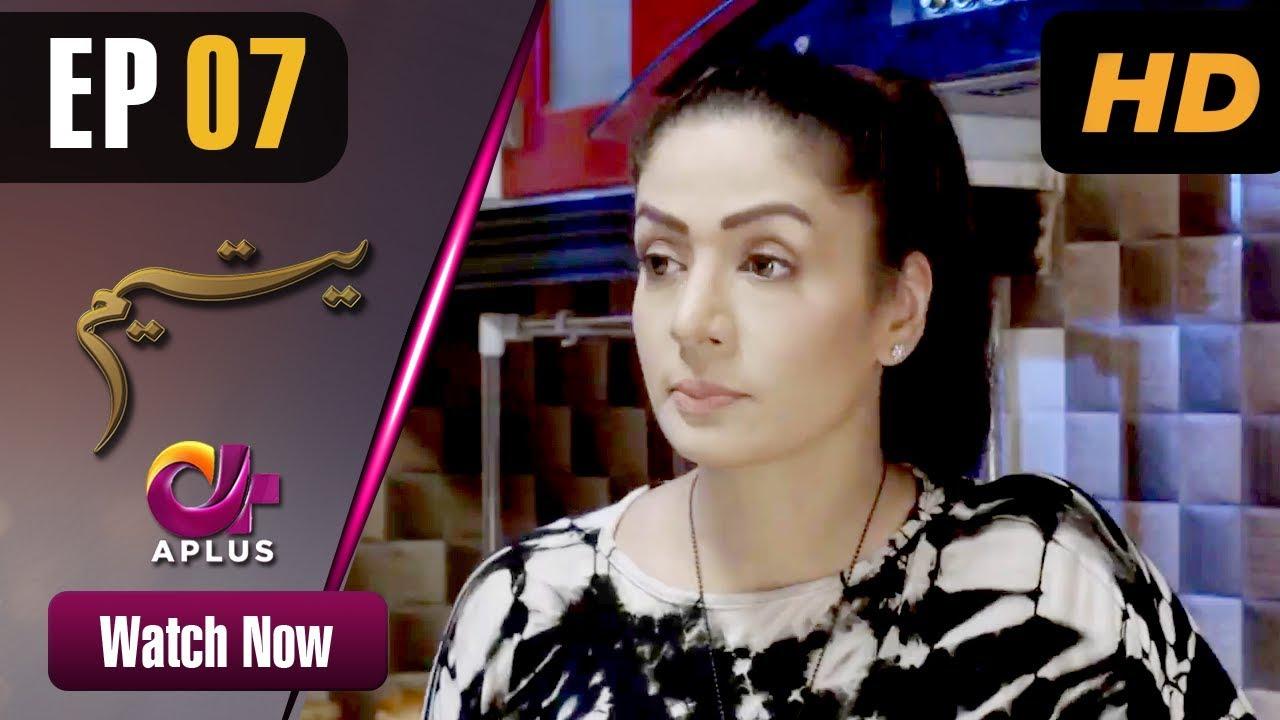Download Yateem - Episode 7 | Aplus Dramas | Sana Fakhar, Noman Masood, Maira Khan | Pakistani Drama