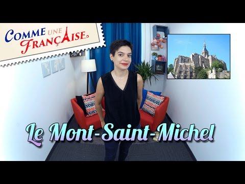 Le Mont Saint Michel: A UNESCO World Heritage Site