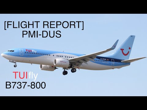 FLIGHT REPORT | TUI fly (Economy Class) | B737-800 | Palma de Mallorca-Düsseldorf |