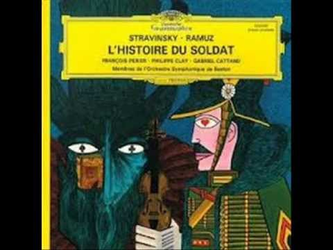 Igor Stravinskij  C.F. Ramuz - L'Histoire du Soldat avec  F. Périer, P. Clay et  G. Cattand