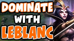 How to DOMINATE with LEBLANC | Challenger Leblanc - League of Legends