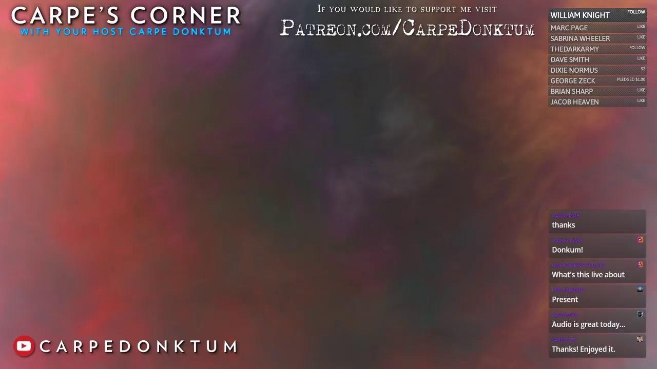 Carpe's Corner Episode 00002 with Guest @WayneDupreeShow