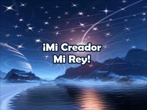Mi Creador Mi Rey - Karaoke - Creator King