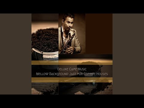 Classy Jazz for Cultured and Cool Vintage Coffee Houses