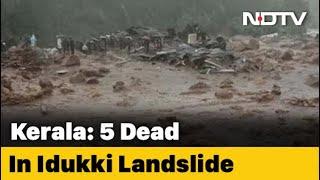 Kerala Landslide: 5 Dead In Landslide In Kerala After Heavy Rain