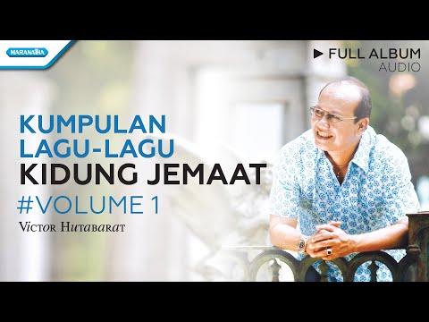 Lagu-lagu Kidung Jemaat - Indahnya Saat Yang Teduh HYMNS - Victor Hutabarat (Full Album Audio)