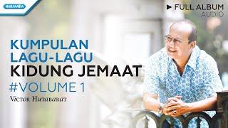 Gambar cover Lagu-lagu Kidung Jemaat - Indahnya Saat Yang Teduh HYMNS - Victor Hutabarat (Full Album Audio)
