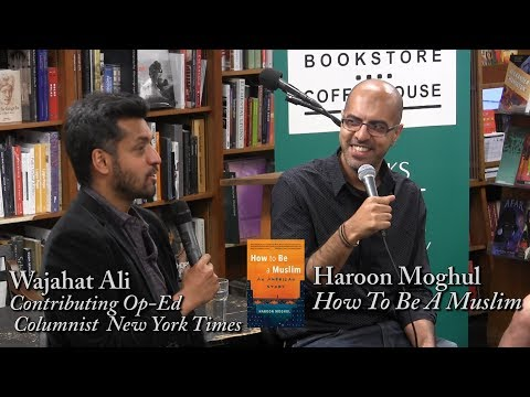 "Haroon Moghul, ""How To Be A Muslim"""