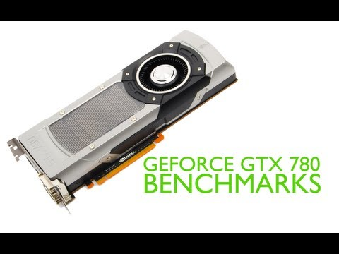 Nvidia Geforce GTX 780 Review and Benchmarks GK110 Video Card