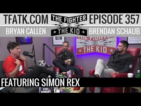 The Fighter and The Kid  Episode 357: Simon Rex