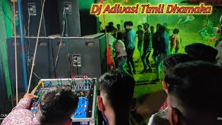 Non-Stop DJ Sound Adivasi Timli Dhamaka. At_Selud.
