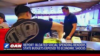 Bloated Social Spending Renders State Budgets Exposed to Economic Shocks