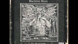 Machine Head - Hallowed Be Thy Name