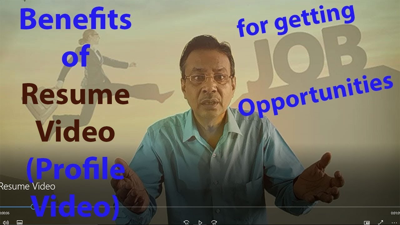 Benefits of Resume Video (Profile Video) for getting Job ...