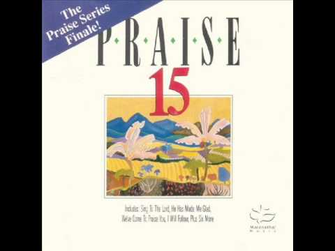 Maranatha! Singers - He Has Made Me Glad (Best Version)