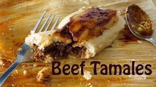 How to Make Tamales -- Beef Chipotle Tamale Recipe -- The Frugal Chef
