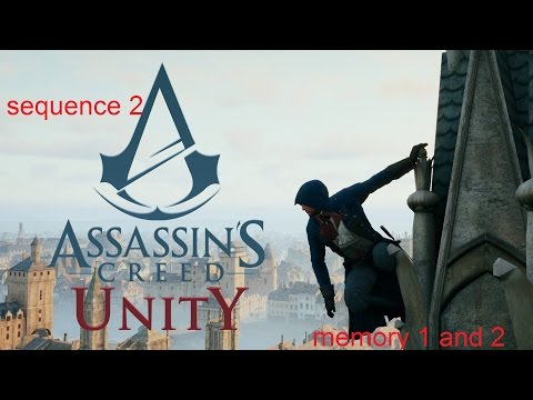 Assassin's Creed® Unity sequence 2 memory 1 & 2