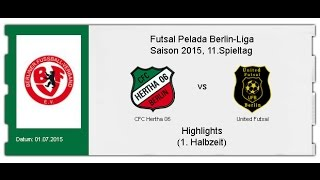 CFC Hertha 06 - United Futsal (Highlights 1. Halbzeit)
