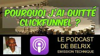 Podcast #58 J'ai quitté ClickFunnel mais pas pour LearnyBox ou Wolfeo