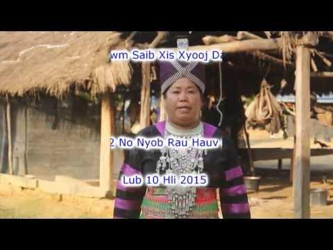 Xis Xyooj - Kwv Txhiaj Yuav Tawm Rau lub 10/2015 Nyob FB/ YouTube Hmong Global.