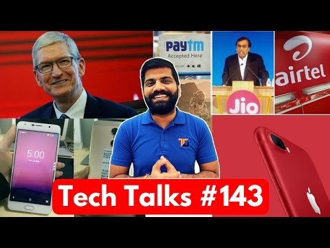Tech Talks #143 -  Jio-AirTel WAR, PayTm Insurance, Idea Redmi 4A Offer, iPhone 7 Red, S8 Live