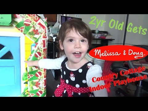 Happy 2 Yr Old Gets A Huge Christmas Present! (Melissa & Doug Country Cottage Indoor Playhouse)