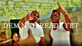 Leftside Ft. Sean Paul - Dem Nuh Ready Yet [Lyrics]