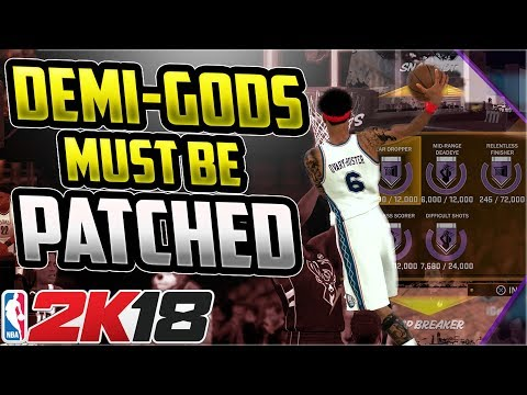 NBA 2K18 DEMI-GODS IN PLAYGROUNDS AND PRO-AM MUST BE PATCHED!!!