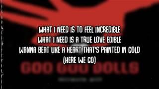 Goo Goo Dolls | Miracle Pill | Lyrics