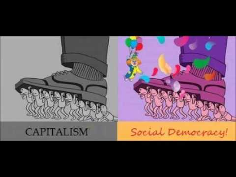 Social-Democracy Can't Fix Capitalism