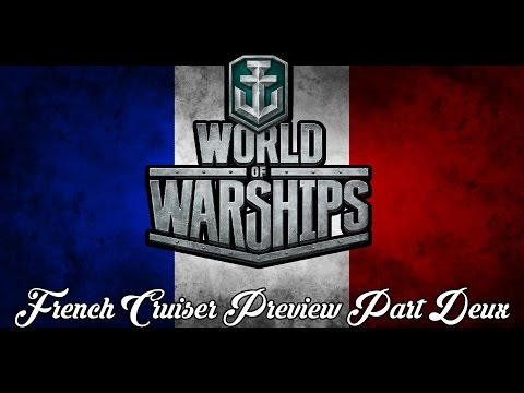 World of Warships - French Cruiser Preview Part Deux