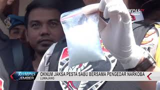 Oknum Jaksa Kejari Lumajang Pesta Sabu Dengan Pengedar Narkoba